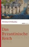 Das Byzantinische Reich (eBook, ePUB)