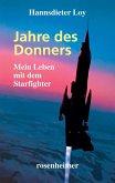 Jahre des Donners - Mein Leben mit dem Starfighter (eBook, ePUB)