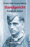 Standgericht - Kampf um Aachen (eBook, ePUB)