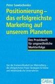 Positionierung - das erfolgreichste Marketing auf unserem Planeten (eBook, ePUB)