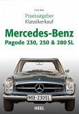 Praxisratgeber Klassikerkauf Mercedes-Benz Pagode 230, 250 & 280 SL (eBook, ePUB)