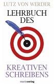 Lehrbuch des Kreativen Schreibens (eBook, ePUB)