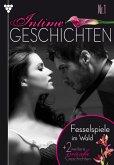 Intime Geschichten 1 - Erotik (eBook, ePUB)