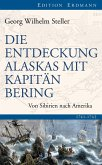 Die Entdeckung Alaskas mit Kapitän Bering (eBook, ePUB)