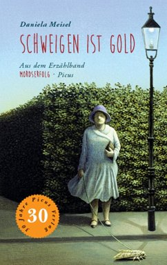 Schweigen ist Gold (eBook, ePUB) - Meisel, Daniela