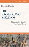 Die Eroberung Mexikos (eBook, ePUB)