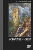 Schwaben-Gier / Kommissar Braig Bd.8 (eBook, ePUB)