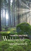 Waldviertel steinweich (eBook, ePUB)