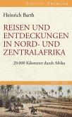 Reisen und Entdeckungen in Nord- und Zentralafrika (eBook, ePUB)