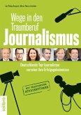 Wege in den Traumberuf Journalismus (eBook, ePUB)