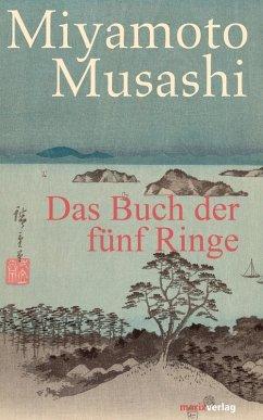 Das Buch der fünf Ringe (eBook, ePUB) - Musashi, Miyamoto