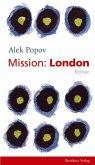 Mission: London (eBook, ePUB)