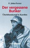 Der vergessene Bunker - Überlebenskampf in Karelien (eBook, ePUB)