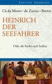 Heinrich der Seefahrer (eBook, ePUB)
