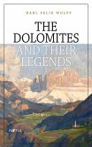 The Dolomites and their legends (eBook, ePUB)