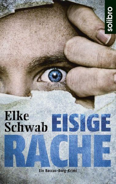 Eisige Rache (eBook, ePUB) - Schwab, Elke