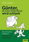 Günter, der innere Schweinehund, wird schlank (eBook, ePUB)