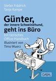 Günter, der innere Schweinehund, geht ins Büro (eBook, ePUB)