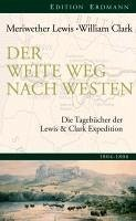 Der weite Weg nach Westen (eBook, ePUB) - Meriwether, Lewis; Clark, William