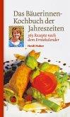 Das Bäuerinnen-Kochbuch der Jahreszeiten (eBook, ePUB)