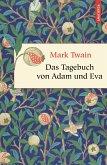 Das Tagebuch von Adam und Eva (Neuübersetzung) (eBook, ePUB)