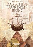 Das Schiff auf dem Berg (eBook, ePUB)