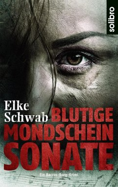 Blutige Mondscheinsonate (eBook, ePUB) - Schwab, Elke