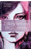 Tollkirschen und Brombeereis (eBook, ePUB)
