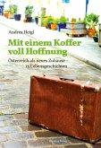 Mit einem Koffer voll Hoffnung (eBook, ePUB)