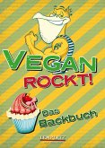 Vegan rockt! Das Backbuch (eBook, ePUB)