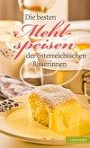 Die besten Mehlspeisen der österreichischen Bäuerinnen (eBook, ePUB)