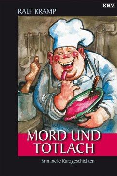 Mord und Totlach (eBook, ePUB)
