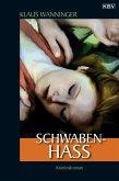 Schwaben-Hass / Kommissar Braig Bd.4 (eBook, ePUB)