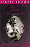 Eros, der Sinn meines Lebens / Klassiker der Erotik Bd.24 (eBook, ePUB)
