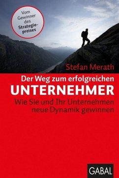 Der Weg zum erfolgreichen Unternehmer (eBook, ePUB) - Merath, Stefan