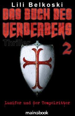 Das Buch des Verderbens 2: Luzifer und der Tempelritter