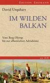 Im wilden Balkan (eBook, ePUB)