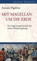 Mit Magellan um die Erde (eBook, ePUB) - Pigafetta, Antonio