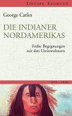 Die Indianer Nordamerikas (eBook, ePUB)