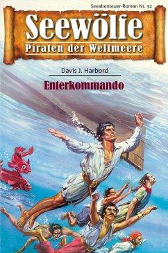 Seewölfe - Piraten der Weltmeere 32 (eBook, ePUB) - Harbord, Davis J.
