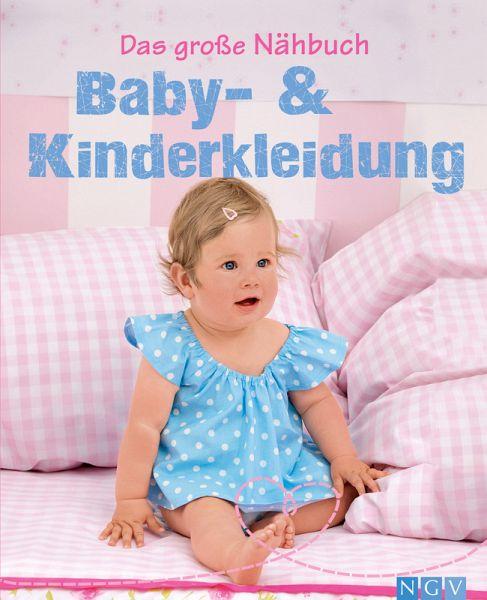 0ea94c3e4a5656 Das große Nähbuch - Baby -   Kinderkleidung (eBook
