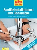 Sanitärinstallationen und Badausbau - Profiwissen für Heimwerker (eBook, ePUB)
