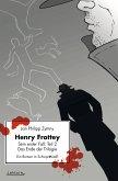 Henry Frottey - Sein erster Fall: Teil 2 - Das Ende der Trilogie: Ein Roman in Schwarzweiß (eBook, ePUB)