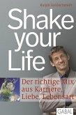 Shake your Life (eBook, ePUB)