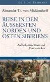 Reise in den Äussersten Norden und Osten Sibiriens (eBook, ePUB)