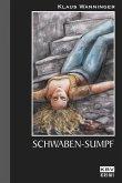 Schwaben-Sumpf / Kommissar Braig Bd.9 (eBook, ePUB)