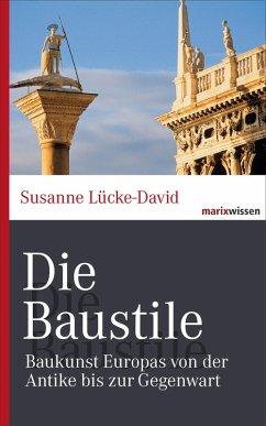 Die Baustile (eBook, ePUB) - Lücke-David, Susanne