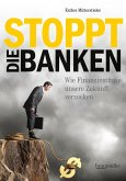 Stoppt die Banken! (eBook, ePUB)