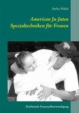 American Ju-Jutsu Spezialtechniken für Frauen (eBook, ePUB)