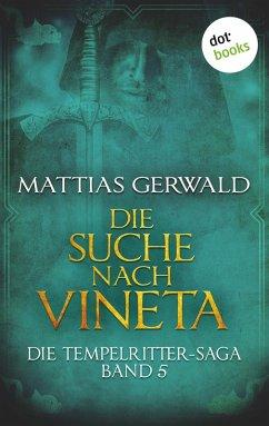 Die Suche nach Vineta / Die Tempelritter-Saga B...